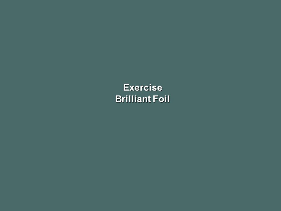Exercise Brilliant Foil