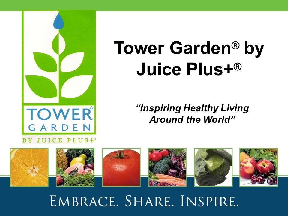 """Tower Garden ® by Juice Plus+ ® """"Inspiring Healthy Living Around the World"""""""