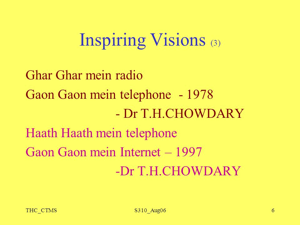 THC_CTMSS310_Aug066 Inspiring Visions (3) Ghar Ghar mein radio Gaon Gaon mein telephone - 1978 - Dr T.H.CHOWDARY Haath Haath mein telephone Gaon Gaon