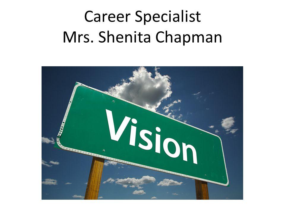 Career Specialist Mrs. Shenita Chapman