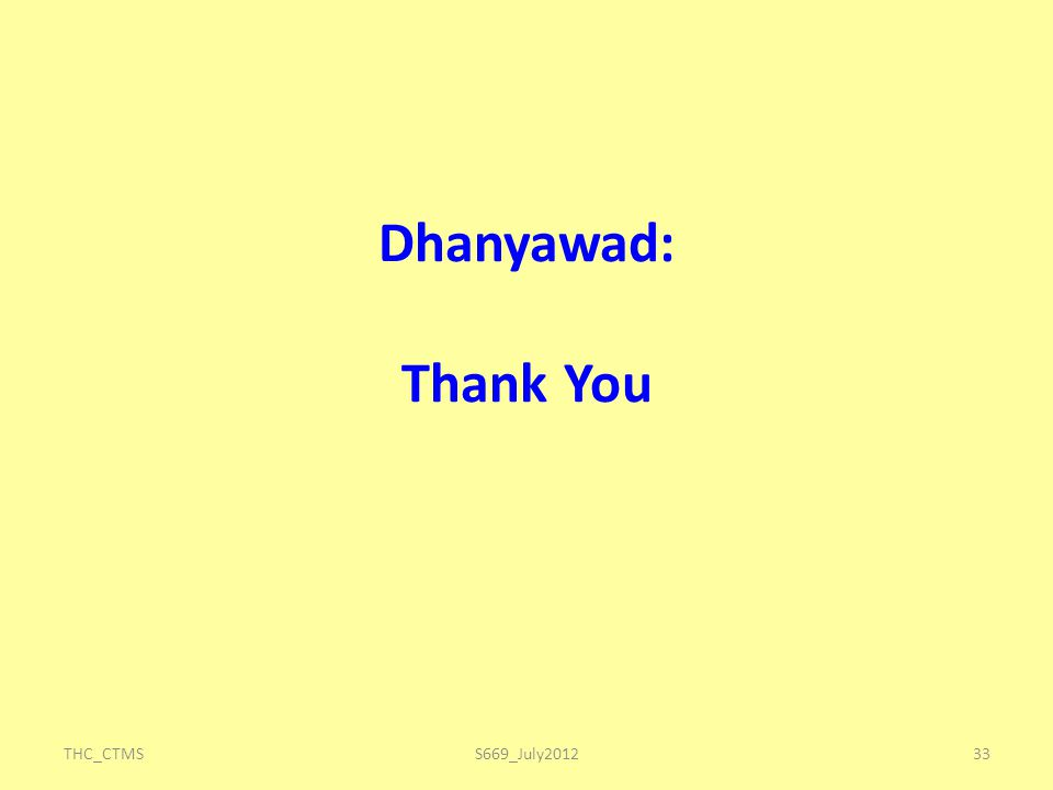 Dhanyawad: Thank You THC_CTMSS669_July201233
