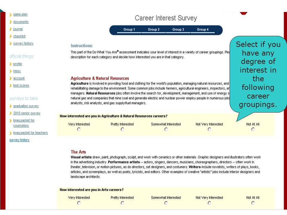 Select if you have any degree of interest in the following career groupings.