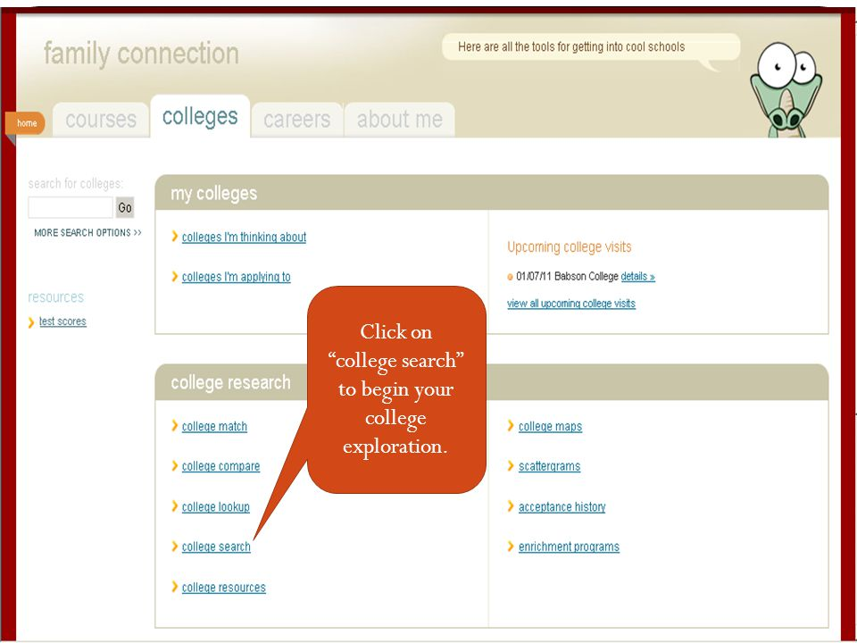 "Click on ""college search"" to begin your college exploration."
