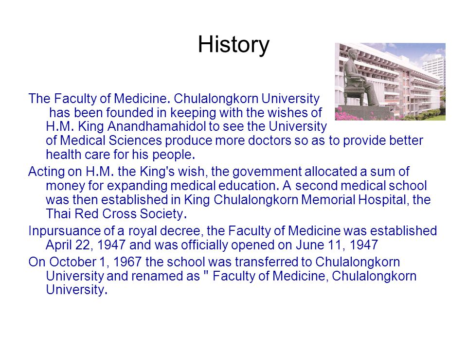 History The Faculty of Medicine.