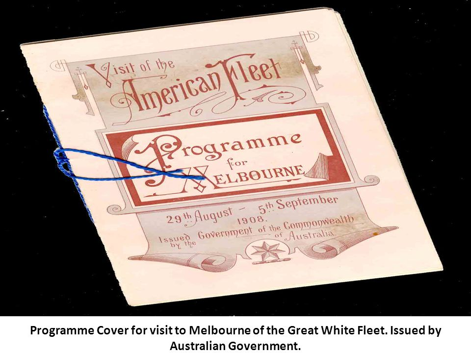 Programme Cover for visit to Melbourne of the Great White Fleet. Issued by Australian Government.