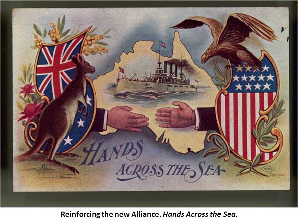 Reinforcing the new Alliance. Hands Across the Sea.