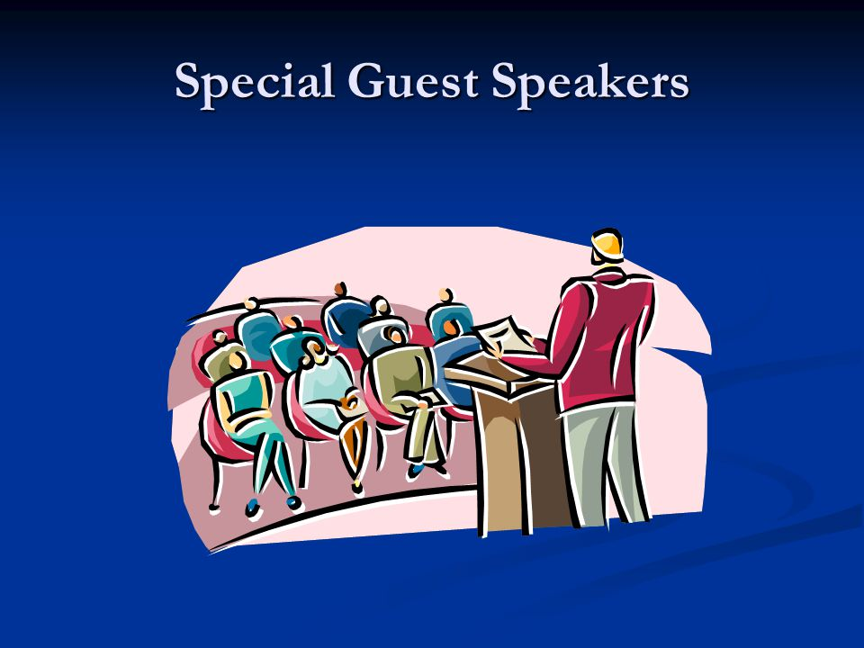 Special Guest Speakers