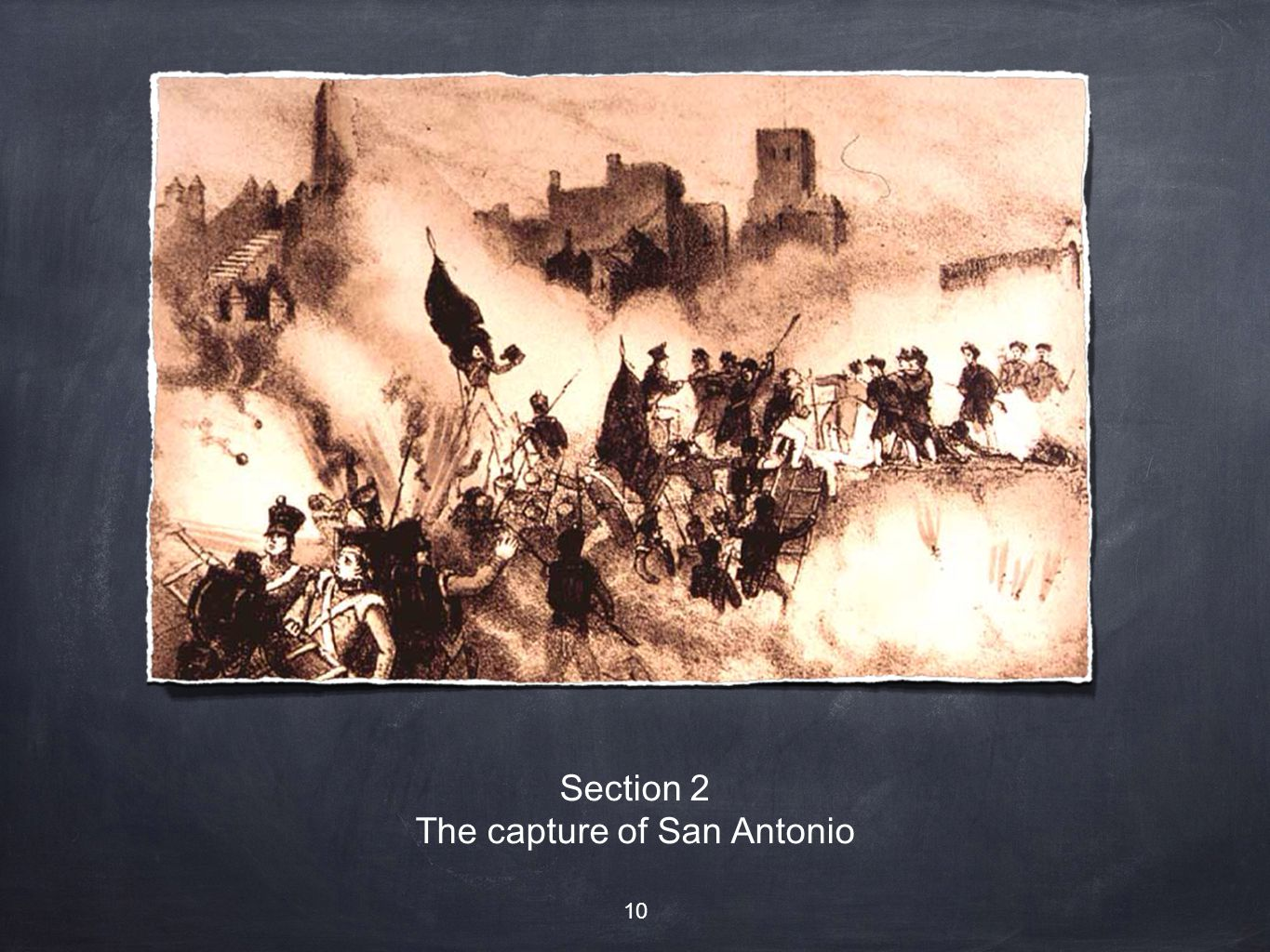 Section 2 The capture of San Antonio 10