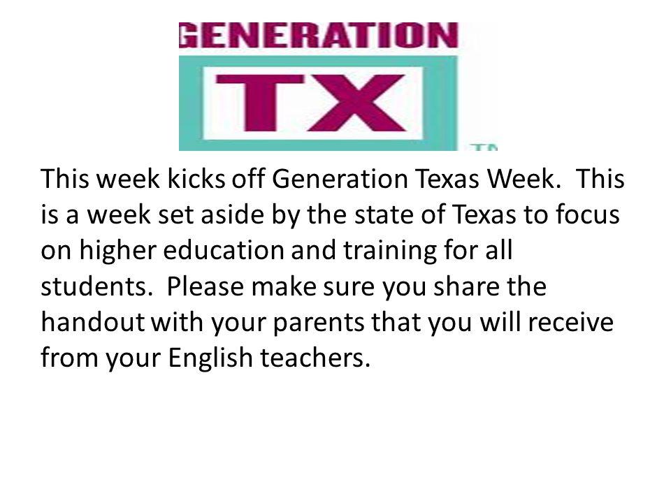 This week kicks off Generation Texas Week.