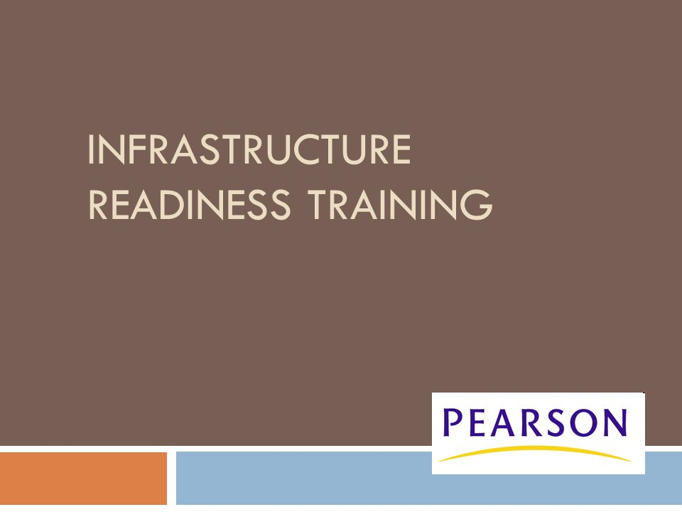 INFRASTRUCTURE READINESS TRAINING