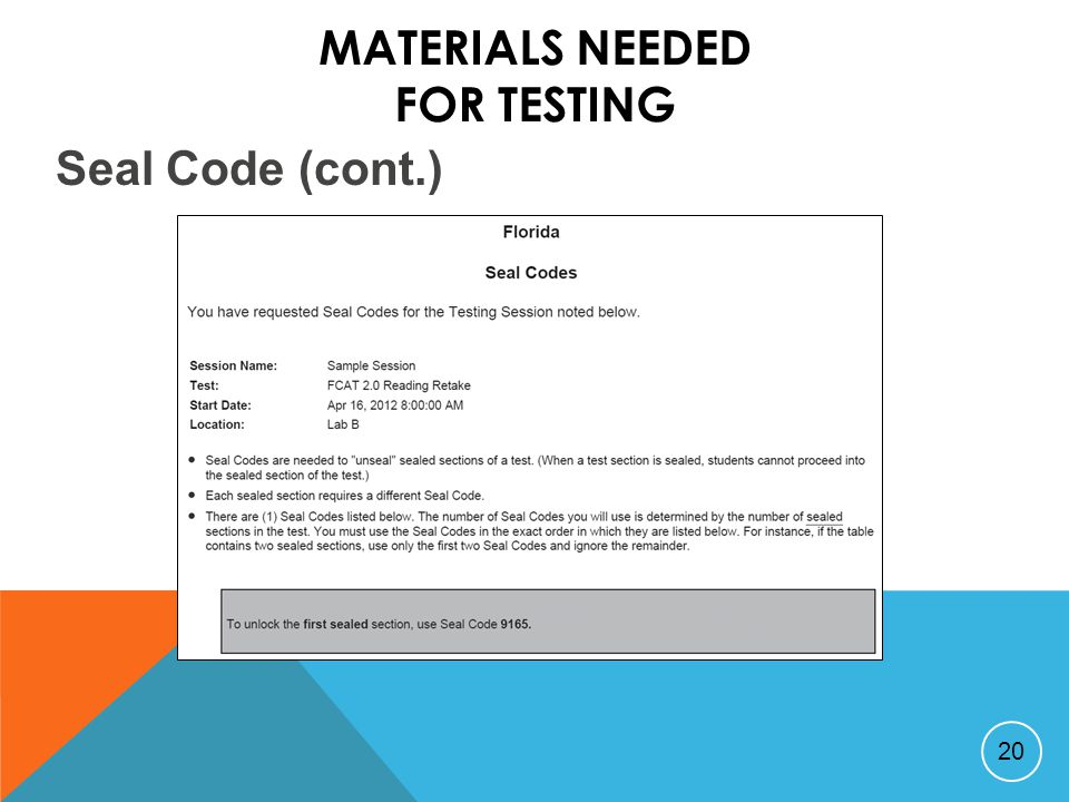 MATERIALS NEEDED FOR TESTING 20 Seal Code (cont.)