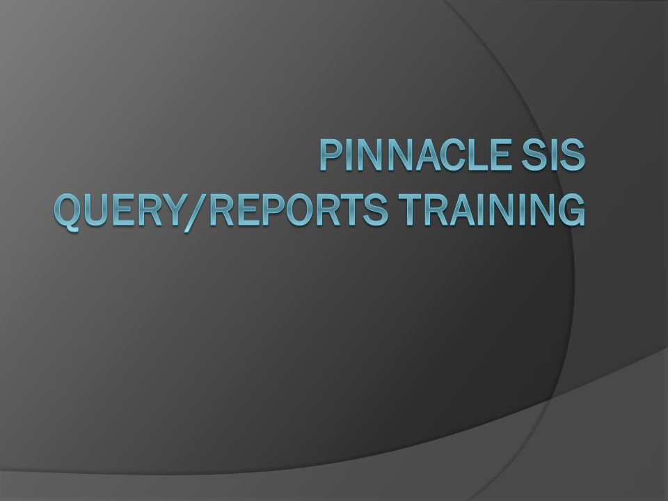 Training Agenda  Overview  The user interface (UI)  Using a query from the Pinnacle support website http://accountability.leeschools.net/tc/psis.html  Creating your own queries  Using Excel to sort/filter results