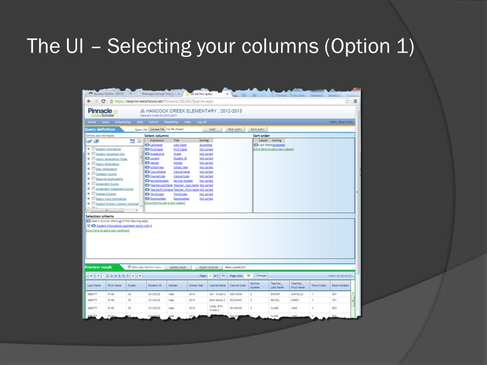 The UI – Selecting your columns (Option 1)