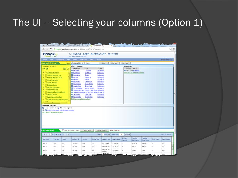 The UI – Selecting your columns (Option 2)