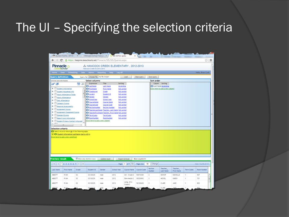 The UI – Specifying the selection criteria