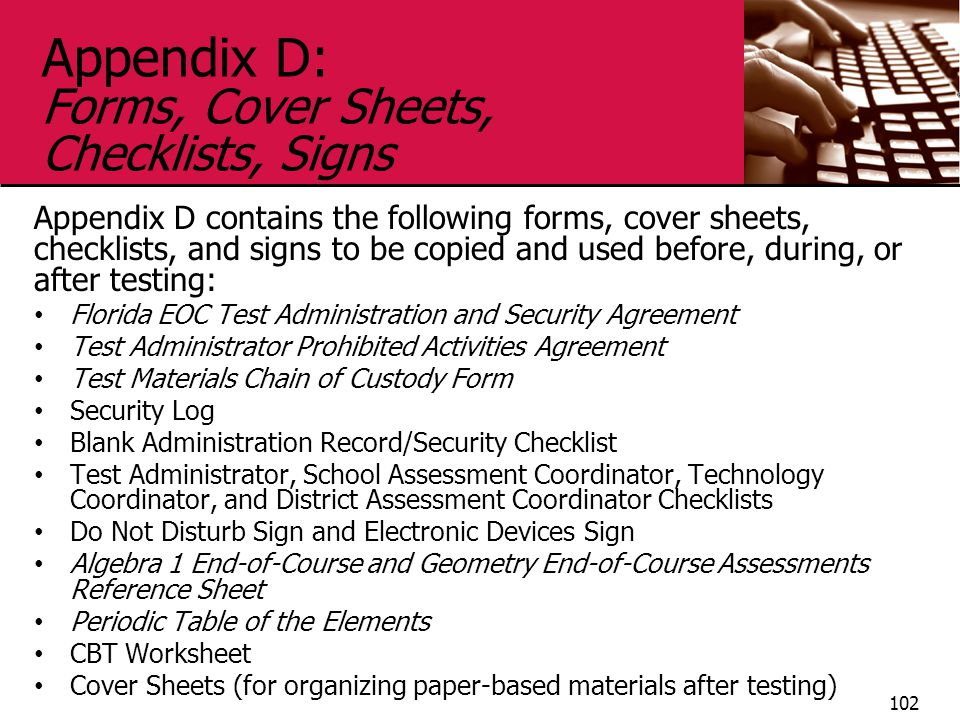 Appendix D: Forms, Cover Sheets, Checklists, Signs Appendix D contains the following forms, cover sheets, checklists, and signs to be copied and used