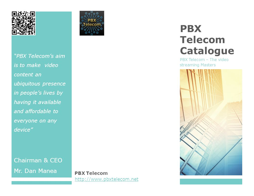 Example – It was great working with PBX telecom – great professionals and a great quality of service for Mobile TV - someone from PTCL/COSMOTE/ZONG Table of Contents 1.Company OverviewCompany Overview 2.Solutions OverviewSolutions Overview 3.PBX mobile TV & your business growthPBX mobile TV & your business growth 4.PBX web TV / IP TV & your business growthPBX web TV / IP TV & your business growth 5.ConclusionsConclusions