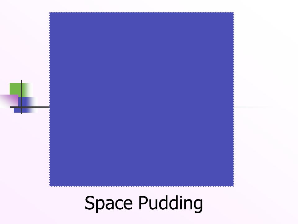 Space Pudding