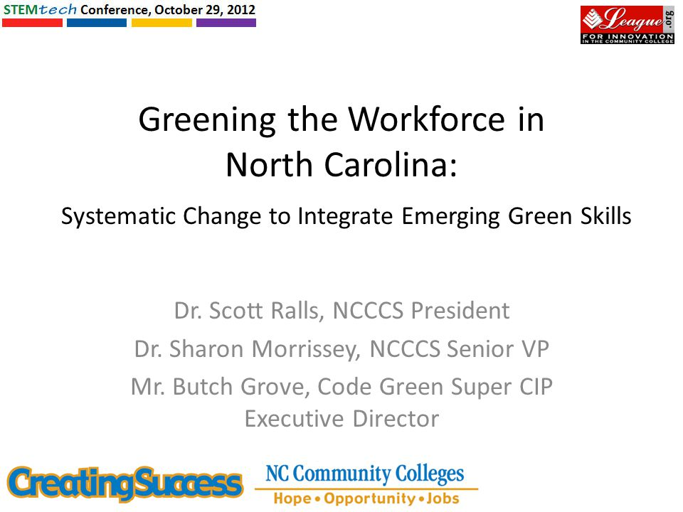 Greening the Workforce in North Carolina: Systematic Change to Integrate Emerging Green Skills Dr.