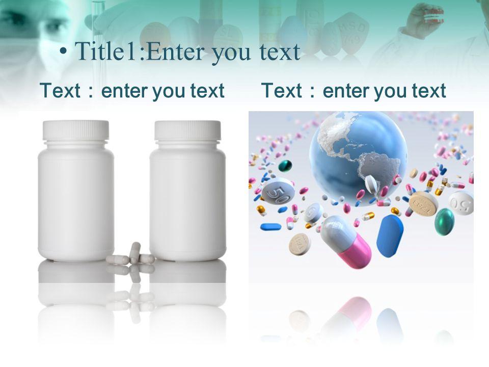 Title1:Enter you text Text:enter you text