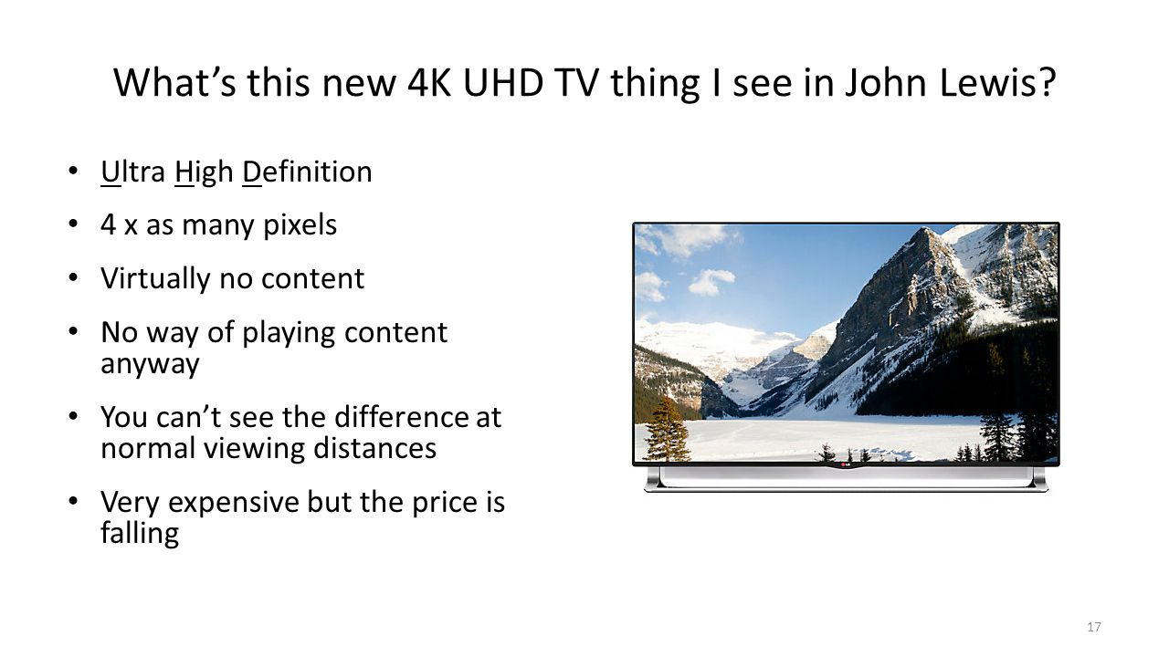 What's this new 4K UHD TV thing I see in John Lewis.
