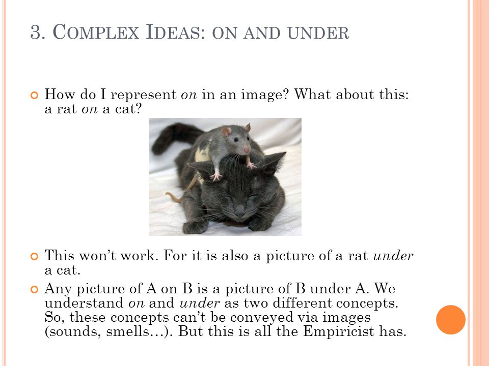 3. C OMPLEX I DEAS : ON AND UNDER How do I represent on in an image.
