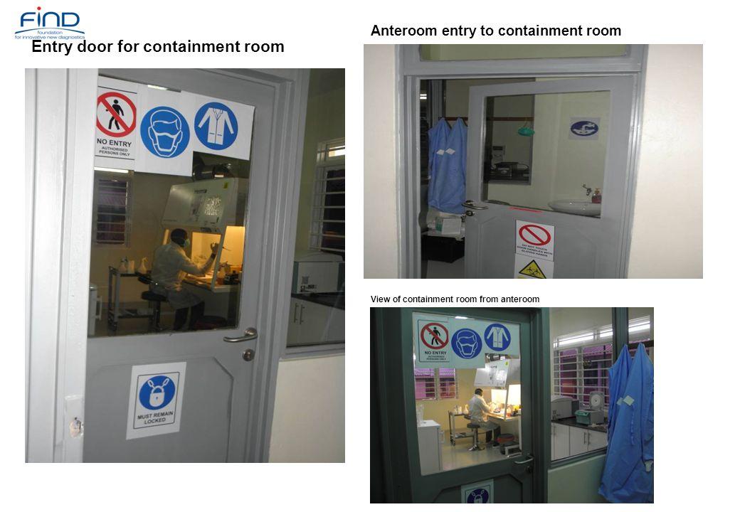 Entry door for containment room Anteroom entry to containment room View of containment room from anteroom