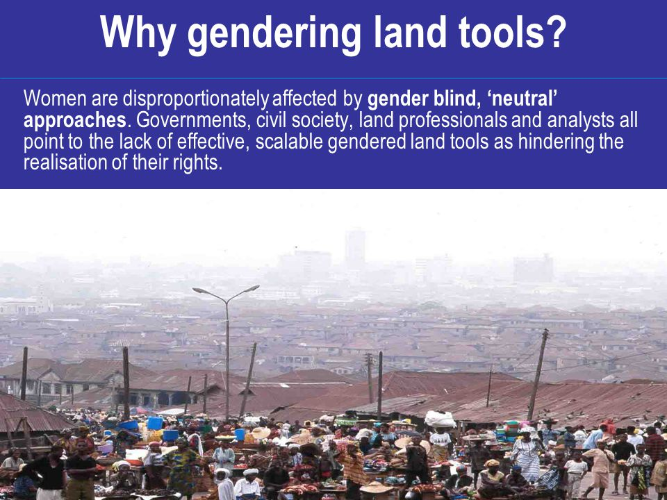Why gendering land tools.