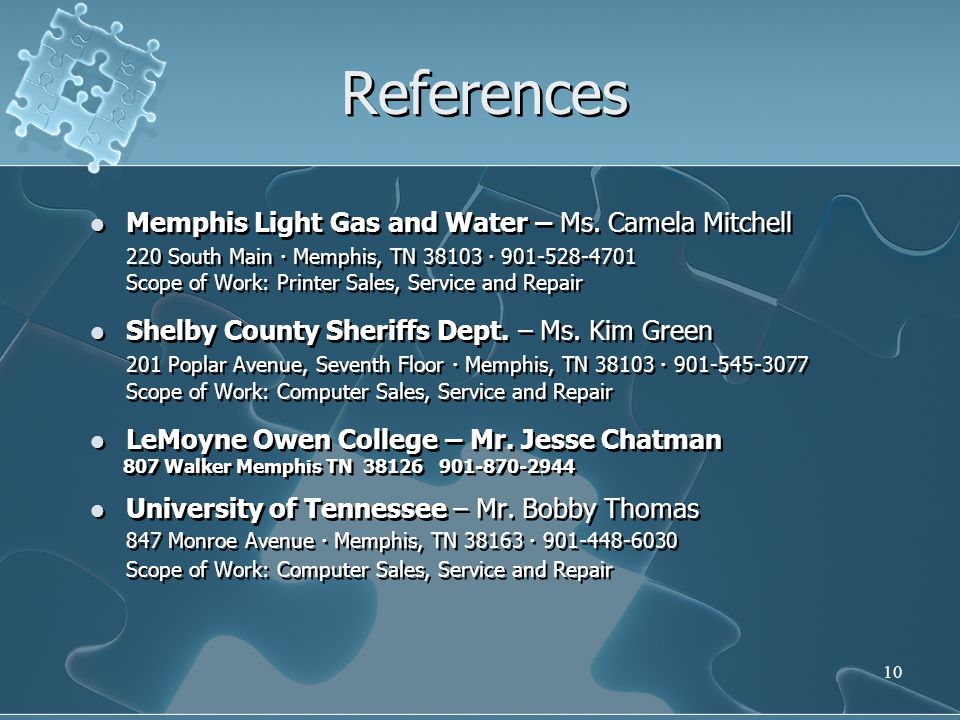 10 References Memphis Light Gas and Water – Ms.