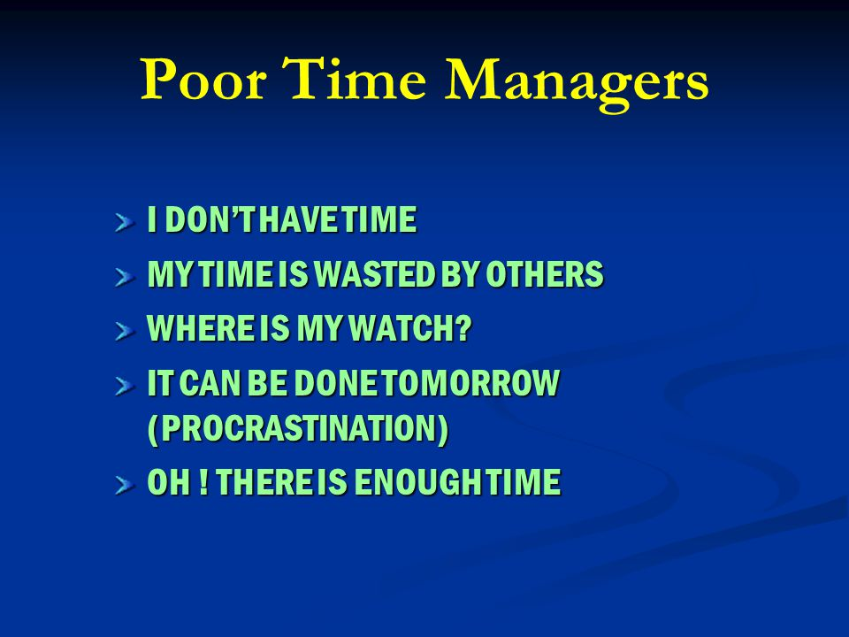 Is Time Management … Squeezing the Available Time? Spending the Available Time Efficiently? Finishing All the Jobs Within This Time ?