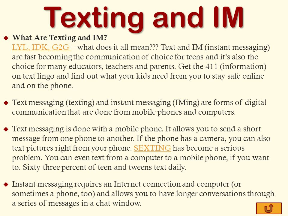  What Are Texting and IM. LYL, IDK, G2G – what does it all mean .