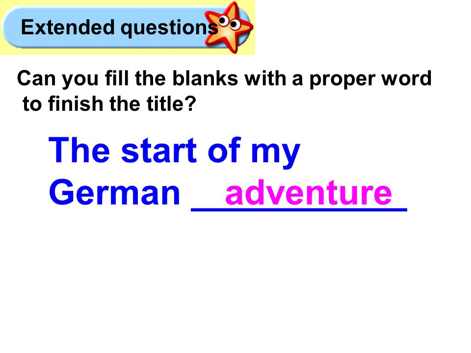 The start of my German ___________ Can you fill the blanks with a proper word to finish the title.