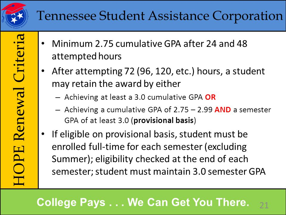 Tennessee Student Assistance Corporation HOPE Renewal Criteria College Pays...