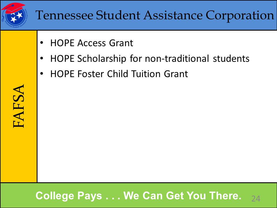 Tennessee Student Assistance Corporation Online Applications College Pays...