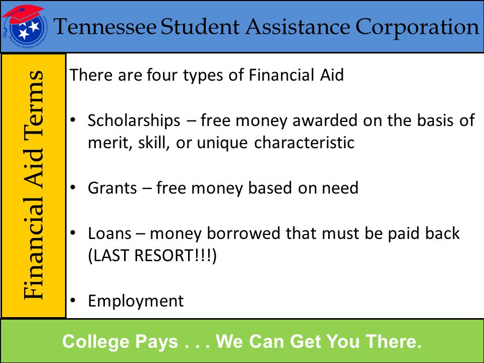 Tennessee Student Assistance Corporation Financial Aid Sources College Pays...