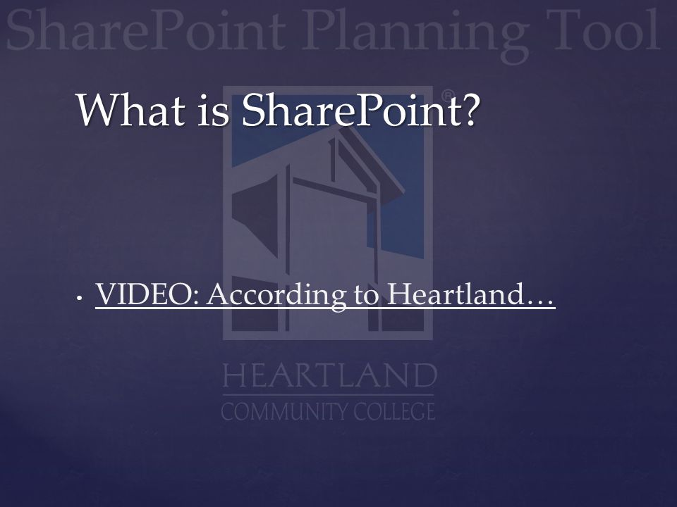 VIDEO: According to Heartland… What is SharePoint?