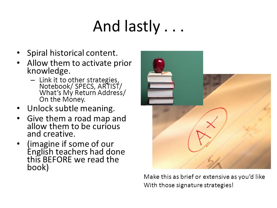 And lastly... Spiral historical content. Allow them to activate prior knowledge.