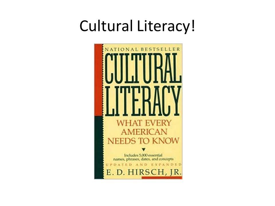 Cultural Literacy!