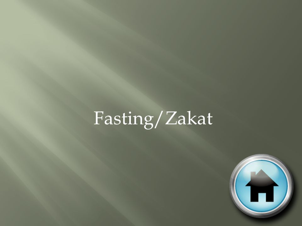 Fasting/Zakat