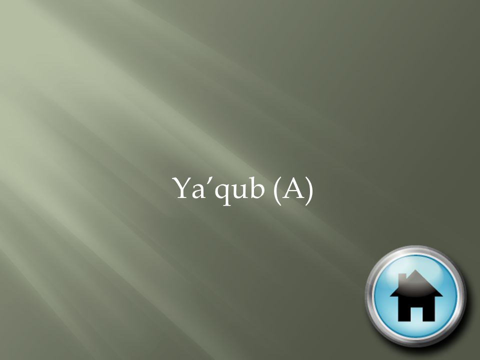Ya'qub (A)