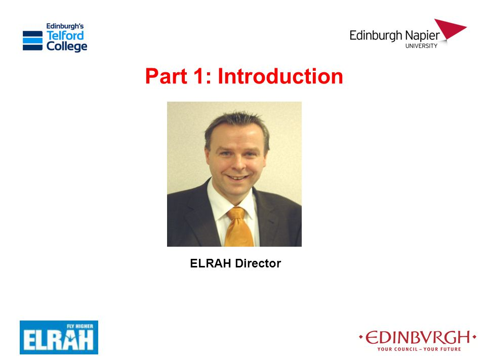 Part 1: Introduction ELRAH Director