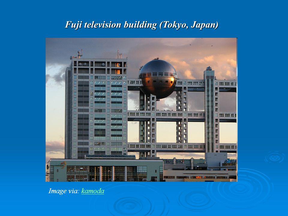 Fuji television building (Tokyo, Japan) Image via: kamoda kamoda