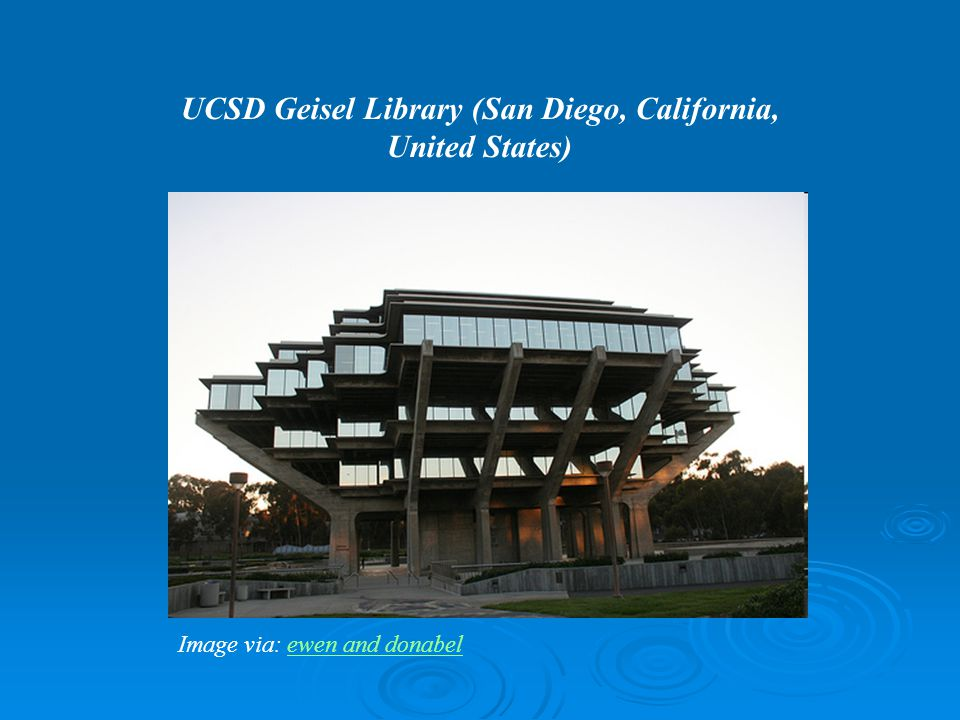 UCSD Geisel Library (San Diego, California, United States) Image via: ewen and donabel ewen and donabel