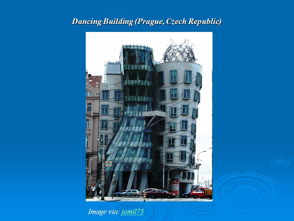 Dancing Building (Prague, Czech Republic) Image via: jemil75jemil75