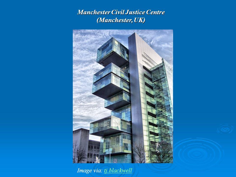 Manchester Civil Justice Centre (Manchester, UK) Image via: tj.blackwelltj.blackwell