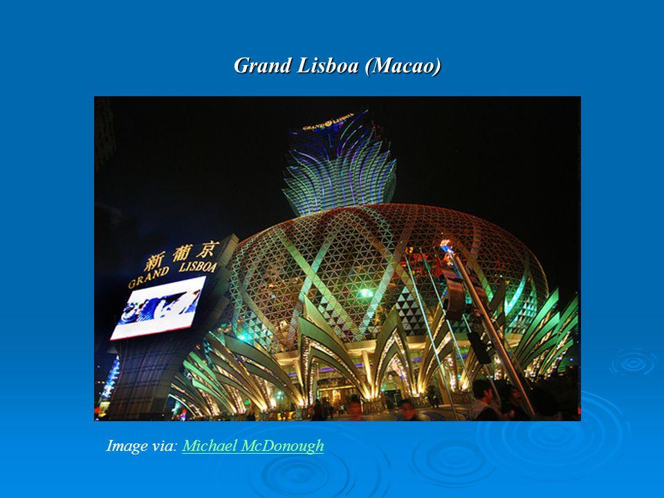 Grand Lisboa (Macao) Image via: Michael McDonoughMichael McDonough