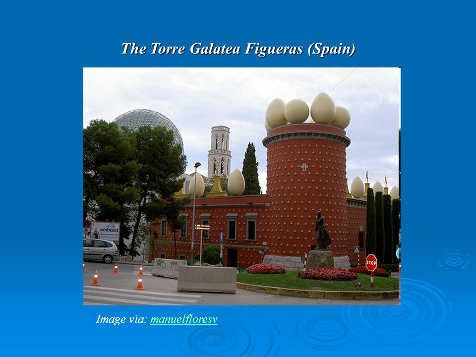 The Torre Galatea Figueras (Spain) Image via: manuelfloresvmanuelfloresv
