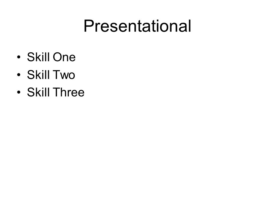 Presentational Skill Four Skill Five