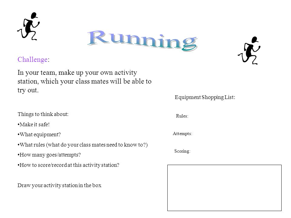 Challenge: In your team, make up your own activity station, which your class mates will be able to try out.