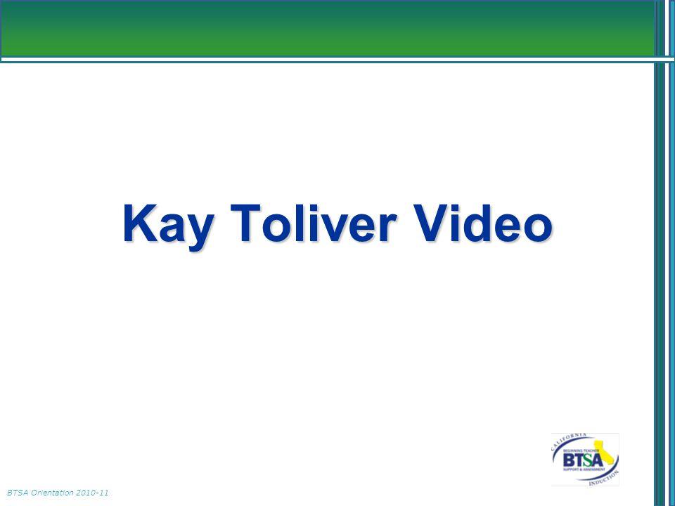 BTSA Orientation 2010-11 Kay Toliver Video